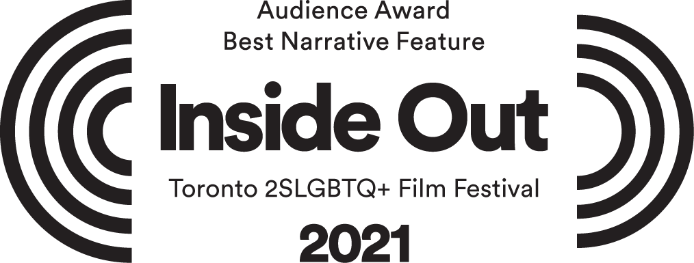 Inside Out Toronto LGBT Film Festival -  Audience Award Best Narrative Feature