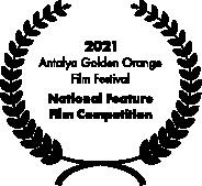 2021 Antalya International Film Festival (National Competition)