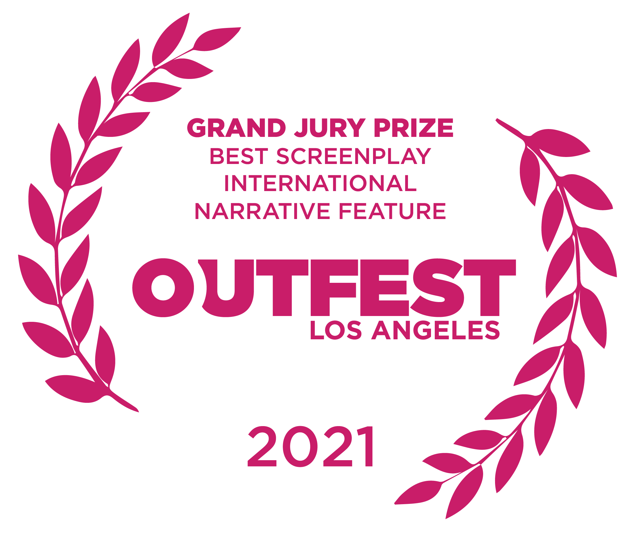 OutFest Los Angeles LGBT Film Festival -  International Narrative Feature Grand Jury Prize for Best Screenplay